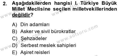 Türkiye Cumhuriyeti Siyasî Tarihi Dersi 2014 - 2015 Yılı Dönem Sonu Sınavı 2. Soru