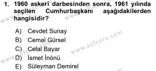 Türkiye Cumhuriyeti Siyasî Tarihi Dersi 2015 - 2016 Yılı (Final) Dönem Sonu Sınav Soruları 1. Soru