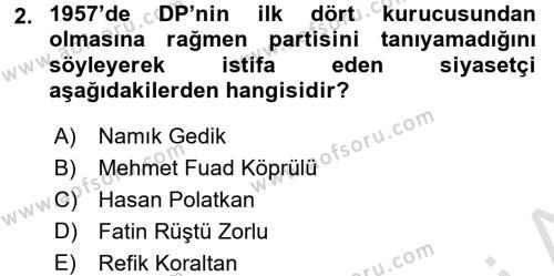 Türkiye Cumhuriyeti Siyasî Tarihi Dersi 2015 - 2016 Yılı (Final) Dönem Sonu Sınav Soruları 2. Soru