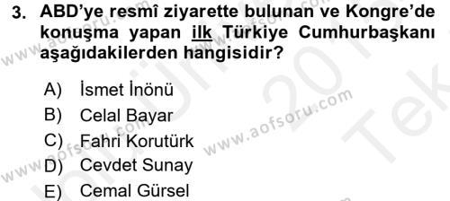 Türkiye Cumhuriyeti Siyasî Tarihi Dersi 2015 - 2016 Yılı Tek Ders Sınav Soruları 3. Soru