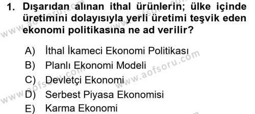 Türkiye Cumhuriyeti Siyasî Tarihi Dersi 2016 - 2017 Yılı 3 Ders Sınavı 1. Soru