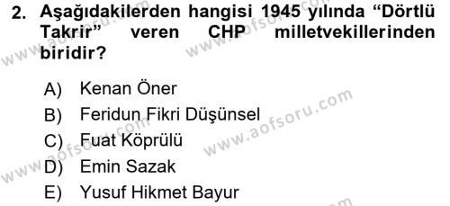 Türkiye Cumhuriyeti Siyasî Tarihi Dersi 2016 - 2017 Yılı 3 Ders Sınavı 2. Soru
