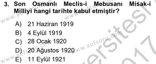 Türkiye Cumhuriyeti Siyasî Tarihi Dersi 2016 - 2017 Yılı (Vize) Ara Sınav Soruları 3. Soru