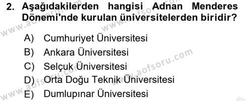 Türkiye Cumhuriyeti Siyasî Tarihi Dersi 2017 - 2018 Yılı (Final) Dönem Sonu Sınav Soruları 2. Soru