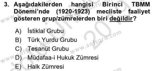 Türkiye Cumhuriyeti Siyasî Tarihi Dersi 2018 - 2019 Yılı 3 Ders Sınav Soruları 3. Soru