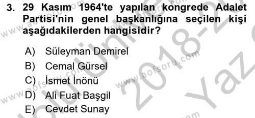 Türkiye Cumhuriyeti Siyasî Tarihi Dersi 2018 - 2019 Yılı Yaz Okulu Sınav Soruları 3. Soru