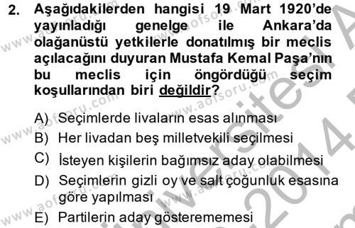 Tarih Bölümü 6. Yarıyıl Türkiye Cumhuriyeti Siyasî Tarihi Dersi 2014 Yılı Bahar Dönemi Dönem Sonu Sınavı 2. Soru