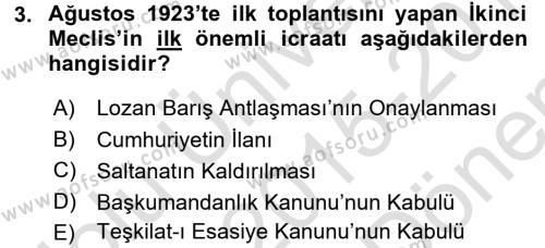 Tarih Bölümü 6. Yarıyıl Türkiye Cumhuriyeti Siyasî Tarihi Dersi 2016 Yılı Bahar Dönemi Dönem Sonu Sınavı 3. Soru