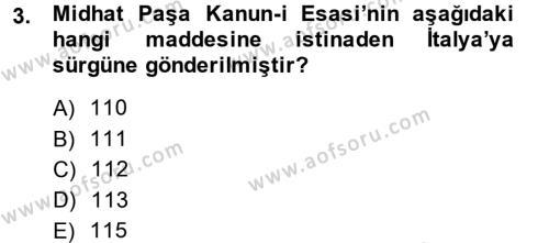 Tarih Bölümü 5. Yarıyıl Osmanlı Tarihi (1876–1918) Dersi 2014 Yılı Güz Dönemi Ara Sınavı 3. Soru
