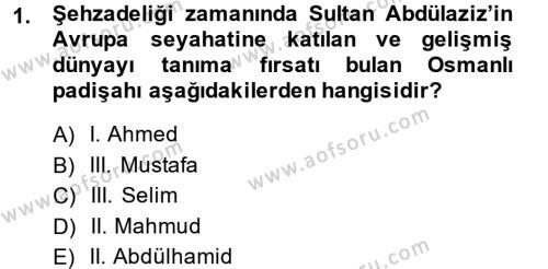 Tarih Bölümü 5. Yarıyıl Osmanlı Tarihi (1876–1918) Dersi 2014 Yılı Güz Dönemi Dönem Sonu Sınavı 1. Soru