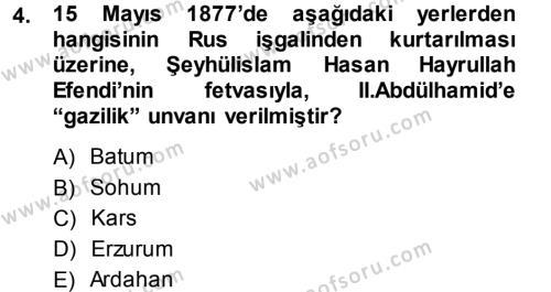 Tarih Bölümü 5. Yarıyıl Osmanlı Tarihi (1876–1918) Dersi 2014 Yılı Güz Dönemi Dönem Sonu Sınavı 4. Soru