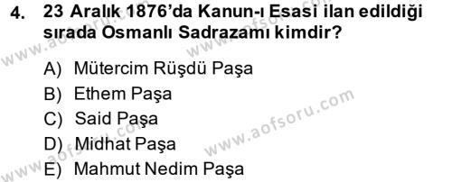 Tarih Bölümü 5. Yarıyıl Osmanlı Tarihi (1876–1918) Dersi 2015 Yılı Güz Dönemi Ara Sınavı 4. Soru