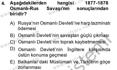Tarih Bölümü 5. Yarıyıl Osmanlı Tarihi (1876–1918) Dersi 2015 Yılı Güz Dönemi Dönem Sonu Sınavı 4. Soru