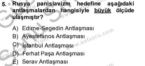 Tarih Bölümü 5. Yarıyıl Osmanlı Tarihi (1876–1918) Dersi 2015 Yılı Güz Dönemi Dönem Sonu Sınavı 5. Soru