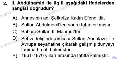 Tarih Bölümü 5. Yarıyıl Osmanlı Tarihi (1876–1918) Dersi 2016 Yılı Güz Dönemi Ara Sınavı 2. Soru