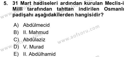 Tarih Bölümü 5. Yarıyıl Osmanlı Tarihi (1876–1918) Dersi 2016 Yılı Güz Dönemi Ara Sınavı 5. Soru
