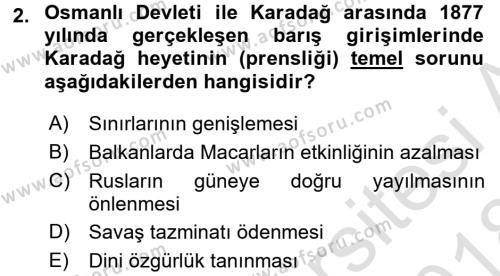 Osmanlı Tarihi (1876–1918) Dersi 2017 - 2018 Yılı Ara Sınavı 2. Soru
