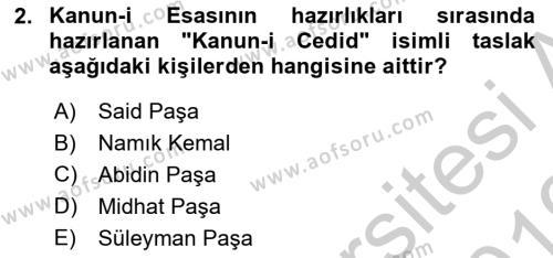 Osmanlı Tarihi (1876–1918) Dersi 2018 - 2019 Yılı Yaz Okulu Sınav Soruları 2. Soru