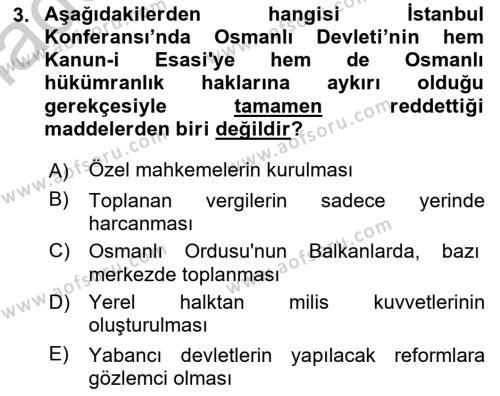 Osmanlı Tarihi (1876–1918) Dersi 2018 - 2019 Yılı Yaz Okulu Sınav Soruları 3. Soru