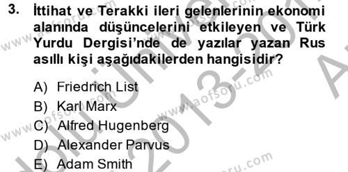 Türkiye Cumhuriyeti İktisat Tarihi Dersi 2013 - 2014 Yılı Ara Sınavı 3. Soru