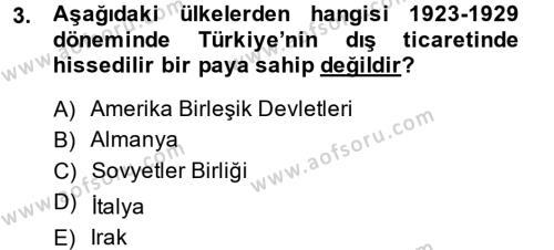Türkiye Cumhuriyeti İktisat Tarihi Dersi 2013 - 2014 Yılı Dönem Sonu Sınavı 3. Soru