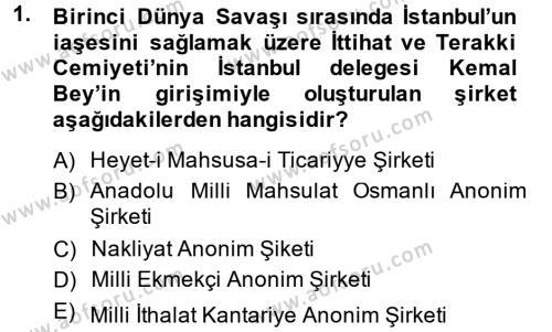 Türkiye Cumhuriyeti İktisat Tarihi Dersi 2014 - 2015 Yılı Ara Sınavı 1. Soru