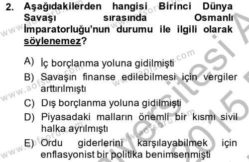 Türkiye Cumhuriyeti İktisat Tarihi Dersi 2014 - 2015 Yılı Ara Sınavı 2. Soru