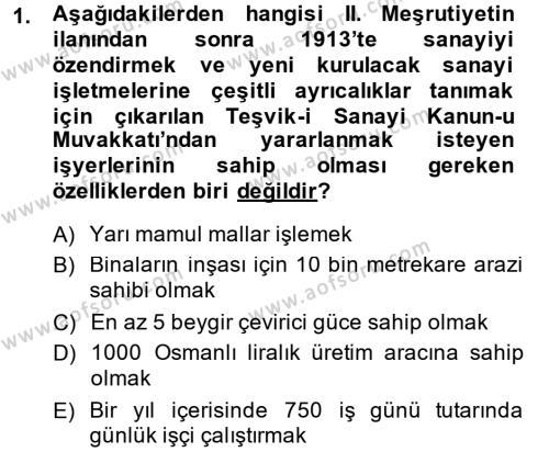 Türkiye Cumhuriyeti İktisat Tarihi Dersi 2014 - 2015 Yılı Dönem Sonu Sınavı 1. Soru