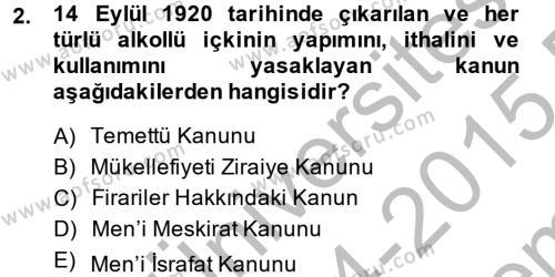 Türkiye Cumhuriyeti İktisat Tarihi Dersi 2014 - 2015 Yılı Dönem Sonu Sınavı 2. Soru