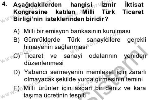 Tarih Bölümü 6. Yarıyıl Türkiye Cumhuriyeti İktisat Tarihi Dersi 2015 Yılı Bahar Dönemi Dönem Sonu Sınavı 4. Soru