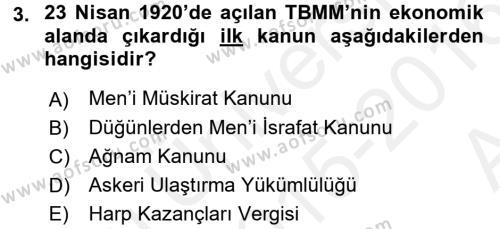 Türkiye Cumhuriyeti İktisat Tarihi Dersi 2015 - 2016 Yılı Ara Sınavı 3. Soru