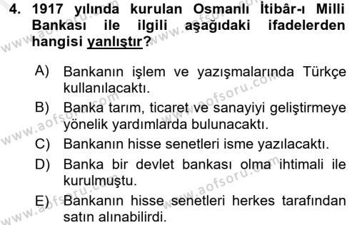 Türkiye Cumhuriyeti İktisat Tarihi Dersi 2015 - 2016 Yılı Ara Sınavı 4. Soru