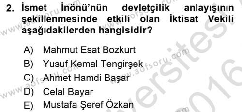 Türkiye Cumhuriyeti İktisat Tarihi Dersi 2015 - 2016 Yılı Dönem Sonu Sınavı 2. Soru