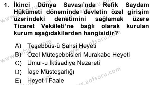 Türkiye Cumhuriyeti İktisat Tarihi Dersi 2016 - 2017 Yılı 3 Ders Sınavı 1. Soru