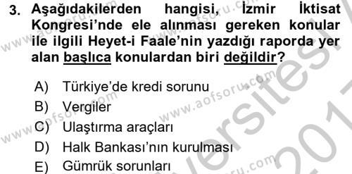 Türkiye Cumhuriyeti İktisat Tarihi Dersi 2016 - 2017 Yılı 3 Ders Sınavı 3. Soru