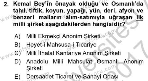 Türkiye Cumhuriyeti İktisat Tarihi Dersi 2016 - 2017 Yılı Ara Sınavı 2. Soru