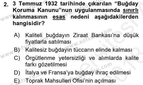 Türkiye Cumhuriyeti İktisat Tarihi Dersi 2017 - 2018 Yılı Dönem Sonu Sınavı 2. Soru