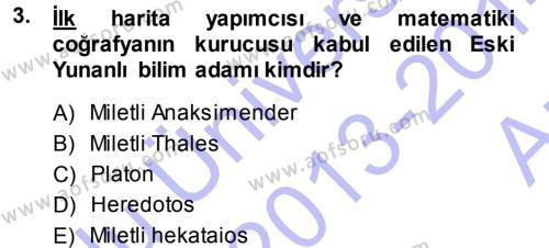 Tarihi Coğrafya Dersi 2013 - 2014 Yılı Ara Sınavı 3. Soru