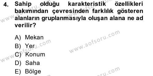 Tarih Bölümü 5. Yarıyıl Tarihi Coğrafya Dersi 2014 Yılı Güz Dönemi Ara Sınavı 4. Soru