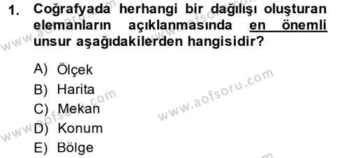 Tarih Bölümü 5. Yarıyıl Tarihi Coğrafya Dersi 2014 Yılı Güz Dönemi Dönem Sonu Sınavı 1. Soru