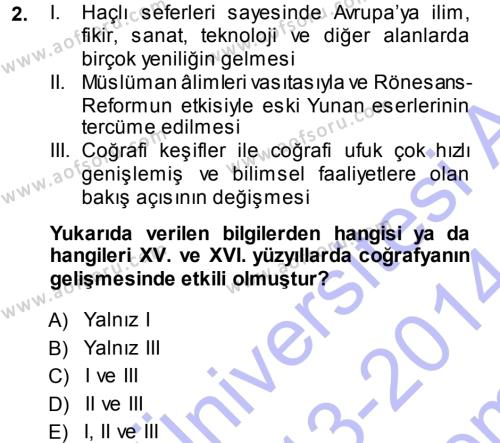 Tarih Bölümü 5. Yarıyıl Tarihi Coğrafya Dersi 2014 Yılı Güz Dönemi Dönem Sonu Sınavı 2. Soru