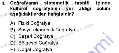Tarih Bölümü 5. Yarıyıl Tarihi Coğrafya Dersi 2014 Yılı Güz Dönemi Dönem Sonu Sınavı 4. Soru
