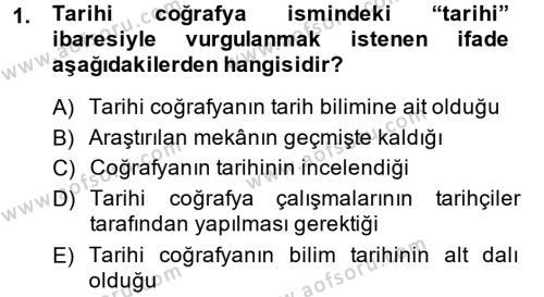 Tarih Bölümü 5. Yarıyıl Tarihi Coğrafya Dersi 2015 Yılı Güz Dönemi Ara Sınavı 1. Soru