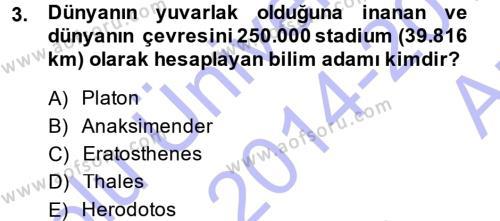 Tarihi Coğrafya Dersi 2014 - 2015 Yılı (Vize) Ara Sınav Soruları 3. Soru