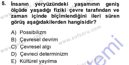 Tarih Bölümü 5. Yarıyıl Tarihi Coğrafya Dersi 2015 Yılı Güz Dönemi Ara Sınavı 5. Soru