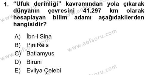 Tarih Bölümü 5. Yarıyıl Tarihi Coğrafya Dersi 2016 Yılı Güz Dönemi Dönem Sonu Sınavı 1. Soru