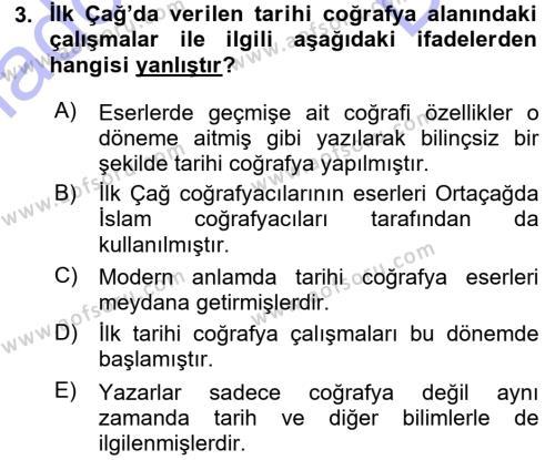Tarih Bölümü 5. Yarıyıl Tarihi Coğrafya Dersi 2016 Yılı Güz Dönemi Dönem Sonu Sınavı 3. Soru