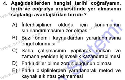 Tarih Bölümü 5. Yarıyıl Tarihi Coğrafya Dersi 2016 Yılı Güz Dönemi Dönem Sonu Sınavı 4. Soru