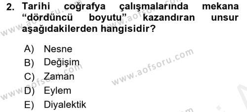 Tarihi Coğrafya Dersi 2015 - 2016 Yılı Tek Ders Sınavı 2. Soru