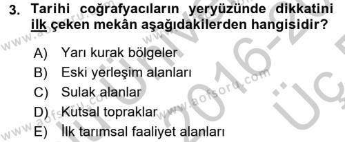 Tarihi Coğrafya Dersi 2016 - 2017 Yılı 3 Ders Sınavı 3. Soru